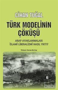 turk-modelinin-cokusu-kitabi-cihan-tugal-front-1