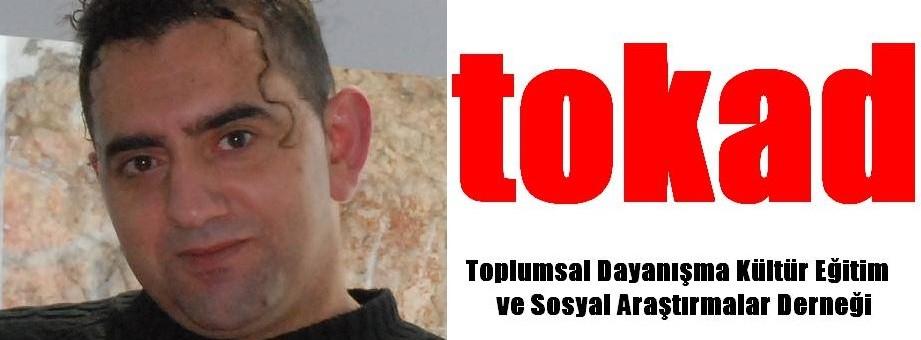 10 Yıllık Yüzakımız: TOKAD – İbrahim Sediyani